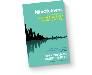 Finding Peace in a Frantic World - a book by Mark Williams and Danny Penman, which is a newly developed 8-week course.