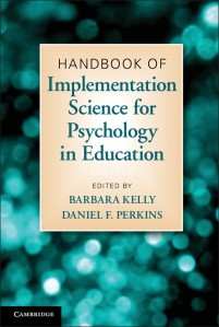 The Handbook of Implementation Science contains essential information for those wishing to implement interventions in educational settings.